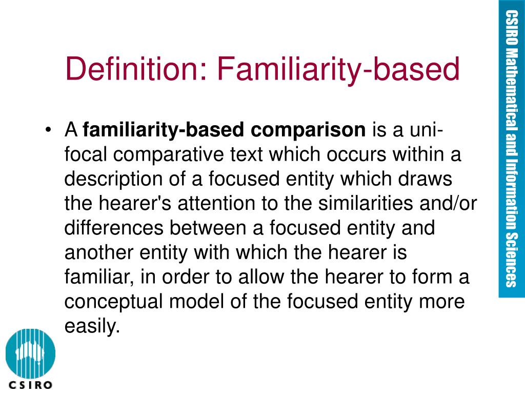 Definition: Familiarity-based
