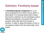 definition familiarity based