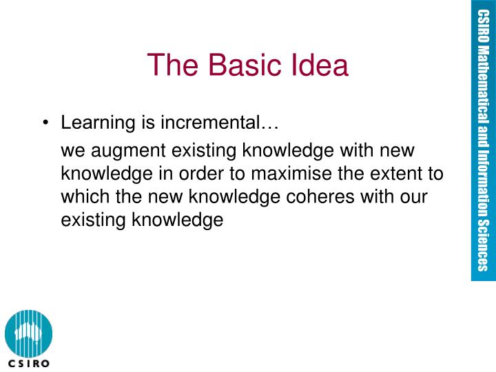 The basic idea l.jpg