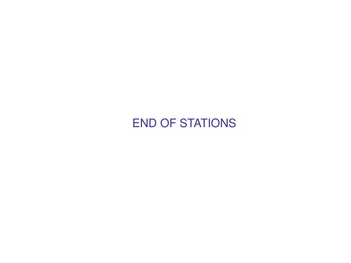 END OF STATIONS