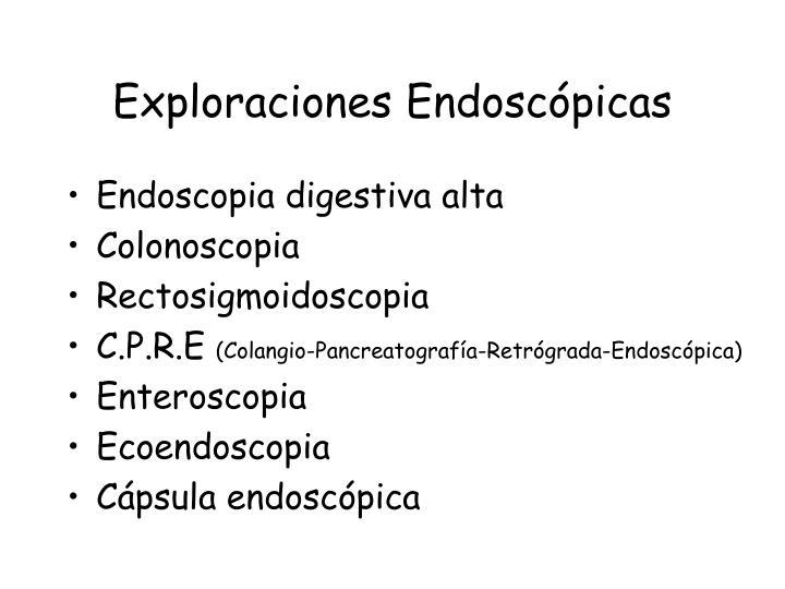 Exploraciones Endoscópicas