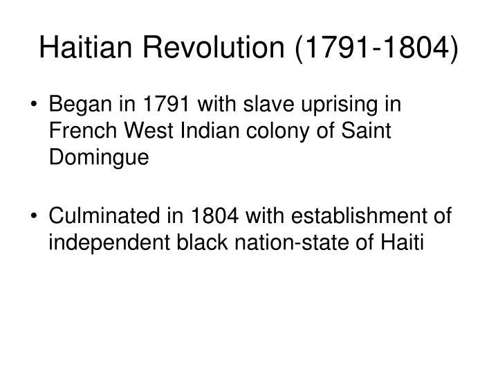 Haitian Revolution (1791-1804)