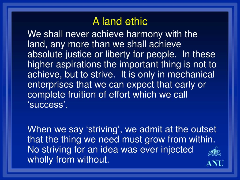 A land ethic