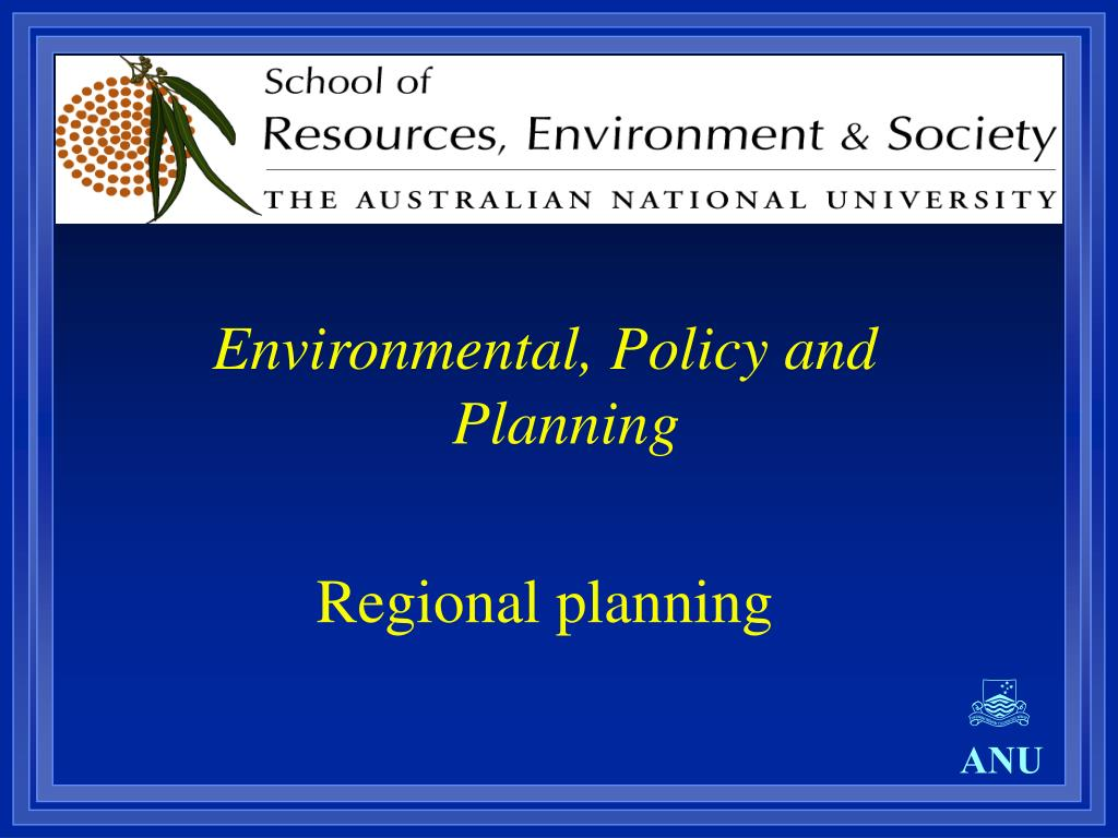 Environmental, Policy and Planning