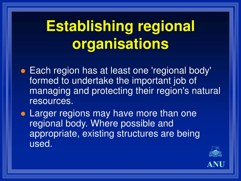 Establishing regional organisations