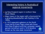 interesting history in australia of regional movements