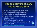 regional planning at many scales with the mdb