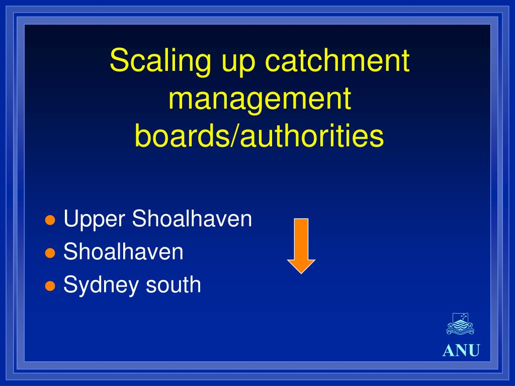 Scaling up catchment management boards/authorities