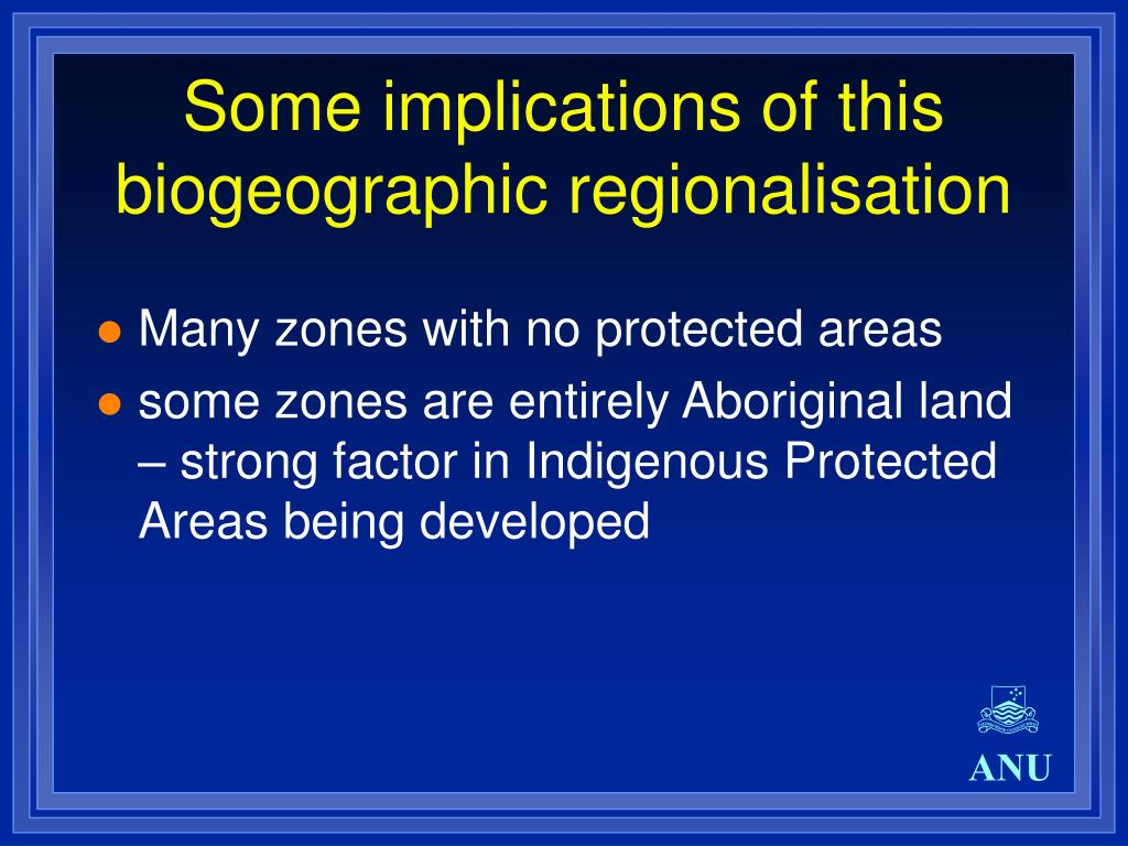 Some implications of this biogeographic regionalisation