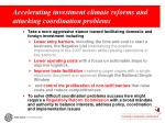 accelerating investment climate reforms and attacking coordination problems