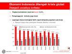 ekonomi indonesia ditengah krisis global dampak sosialnya terbatas