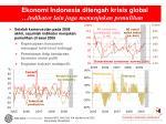 ekonomi indonesia ditengah krisis global indikator lain juga menunjukan pemulihan
