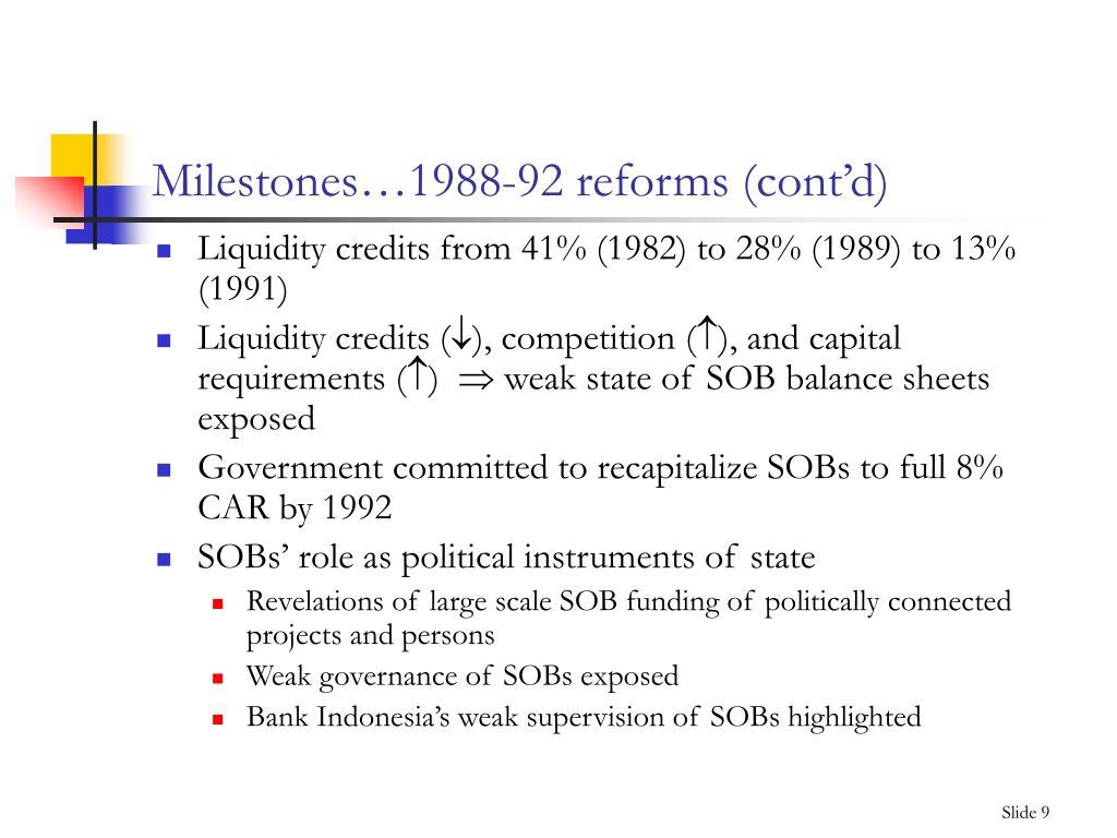 Milestones…1988-92 reforms (cont'd)