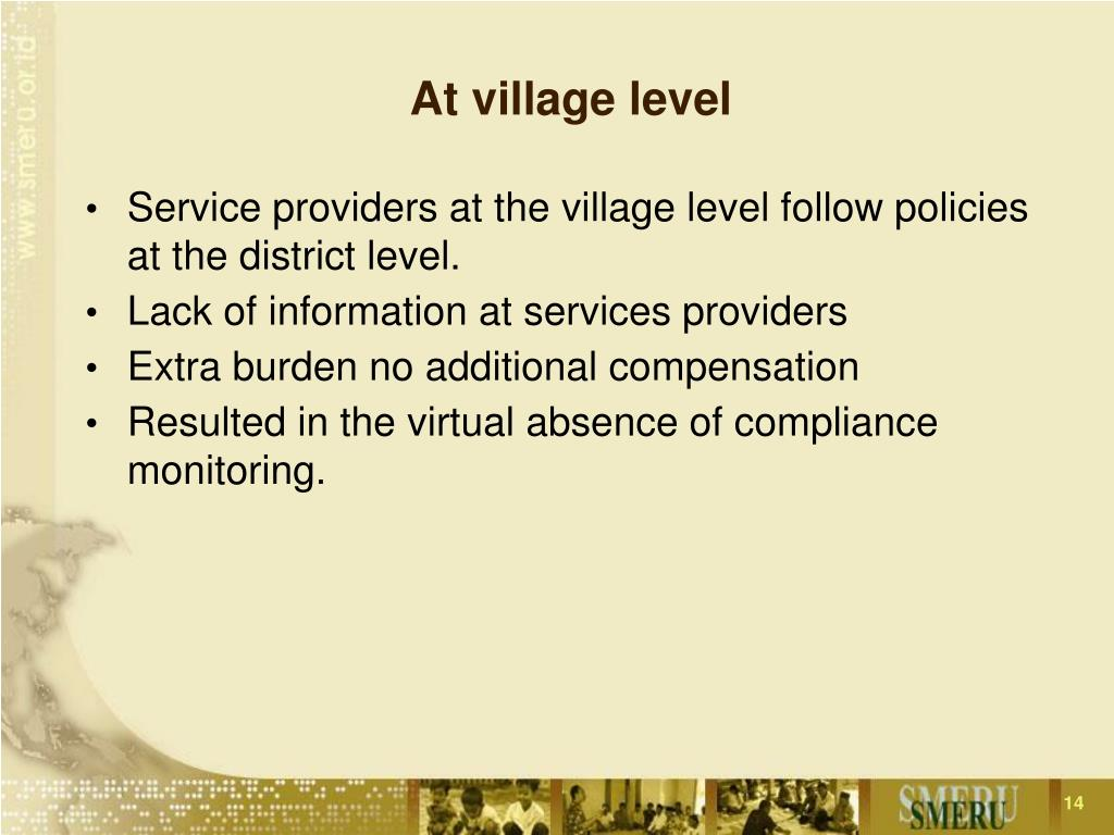 At village level