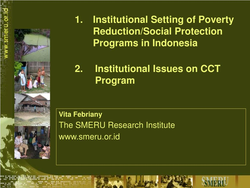 Institutional Setting of Poverty Reduction/Social Protection Programs in Indonesia