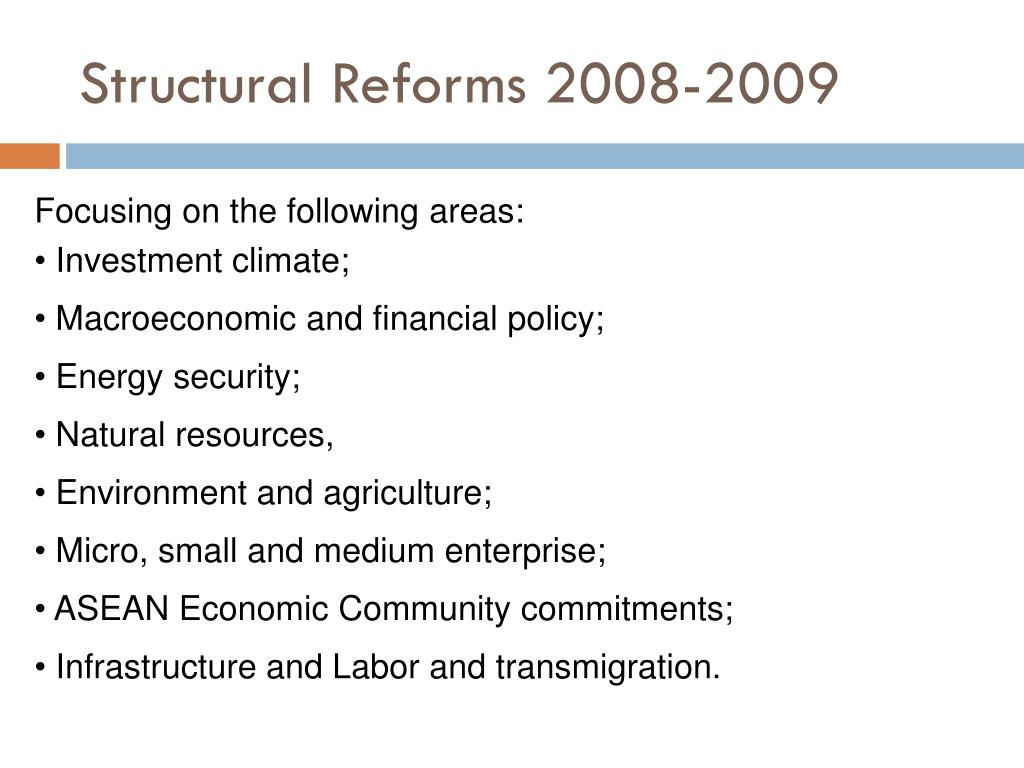 Structural Reforms 2008-2009
