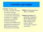 activities and output
