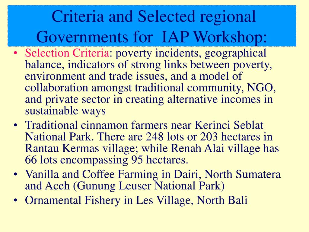 Criteria and Selected regional Governments for  IAP Workshop: