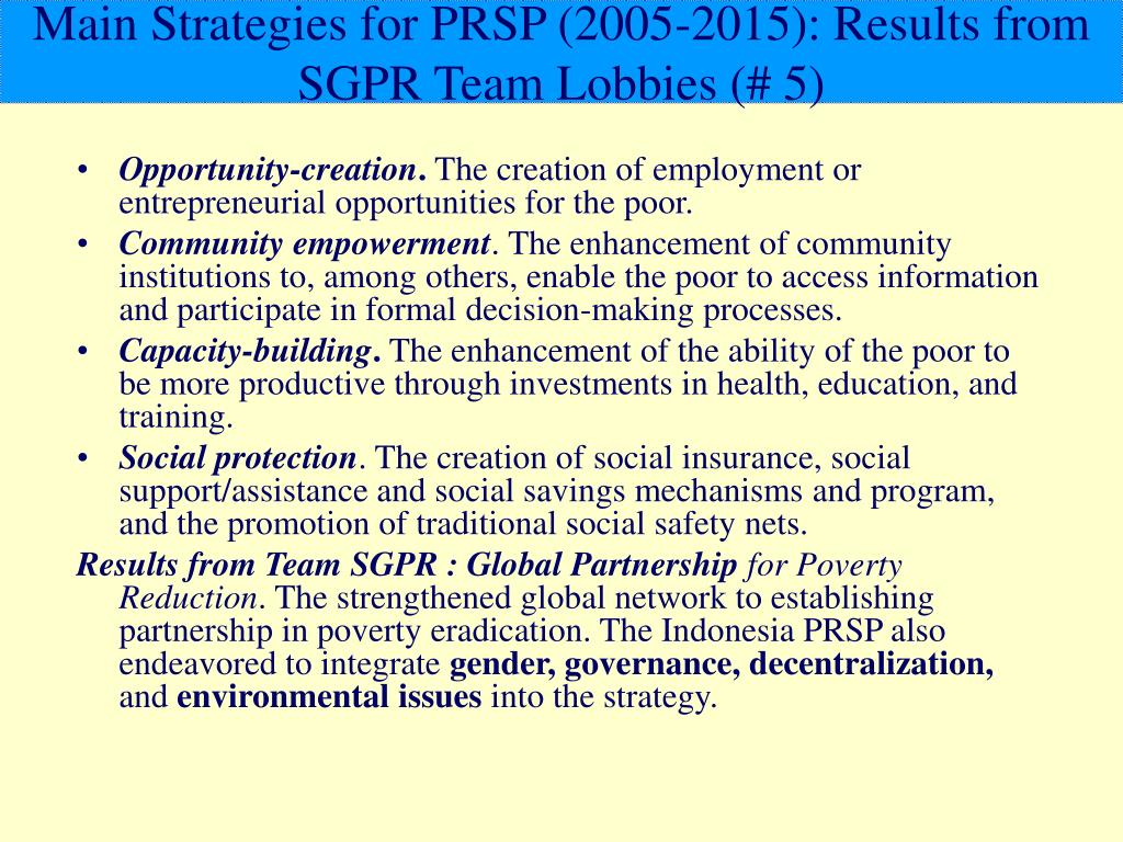 Main Strategies for PRSP (2005-2015): Results from SGPR Team Lobbies (# 5)