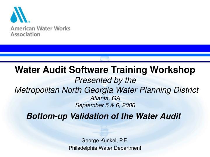 Water Audit Software Training Workshop