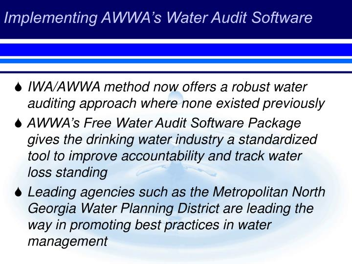 Implementing AWWA's Water Audit Software