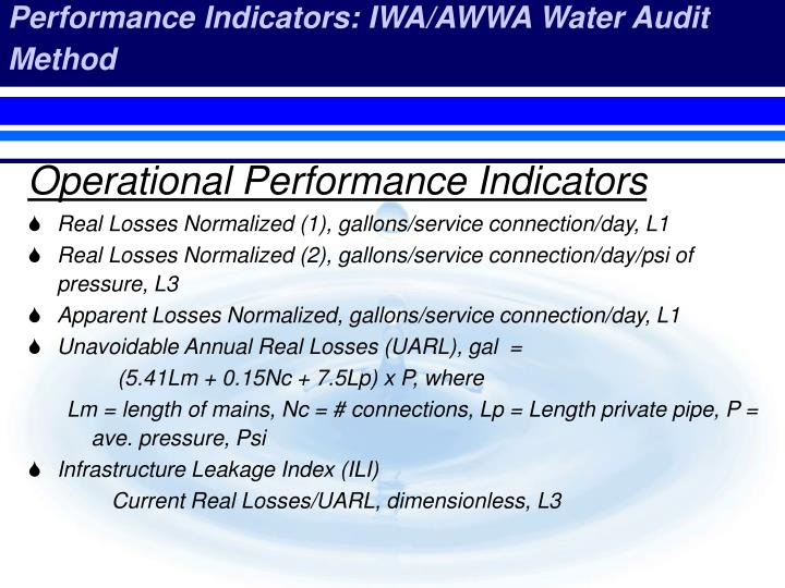 Performance Indicators: IWA/AWWA Water Audit Method