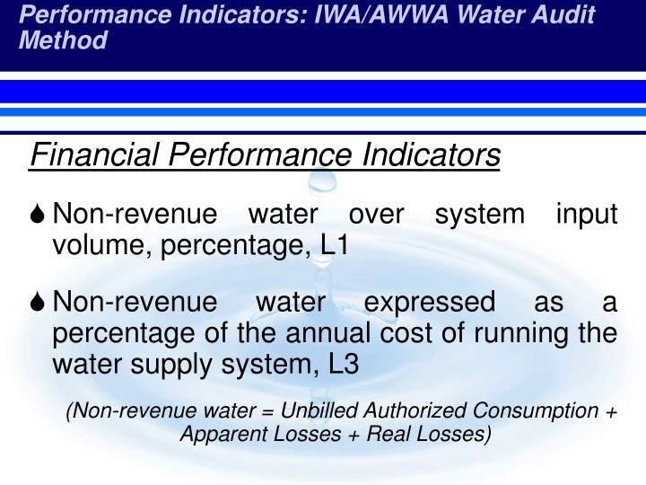 Performance Indicators: IWA/AWWA Water Audit Method