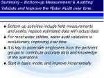 summary bottom up measurement auditing validate and improve the water audit over time
