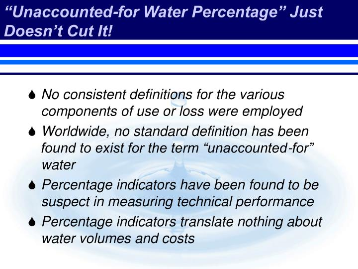 """Unaccounted-for Water Percentage"" Just Doesn't Cut It!"