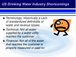 us drinking water industry shortcomings
