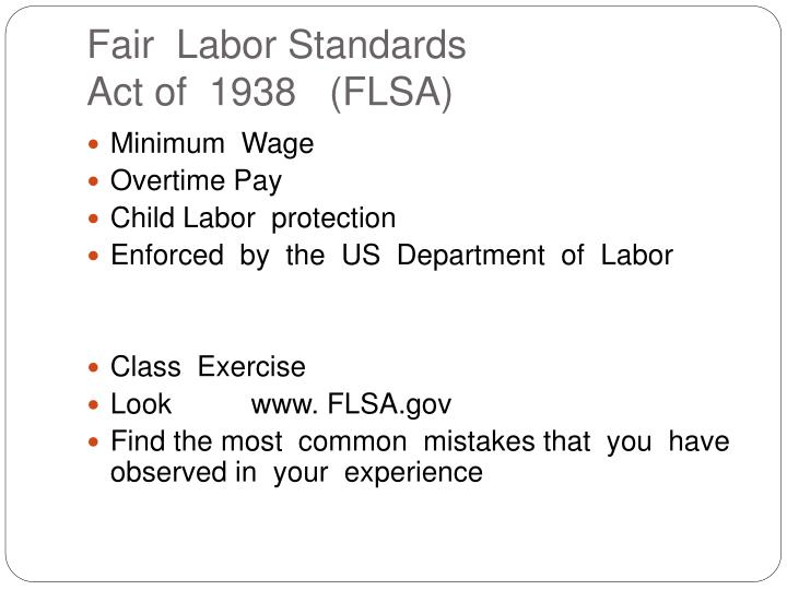"an analysis of fair labor standards act of 1938 (for contents by section, see analysis at beginning of chapter)  federal ""fair  labor standards act of 1938"" (29 usc s206(a)(1)), and, as of october 1, 2005, ."