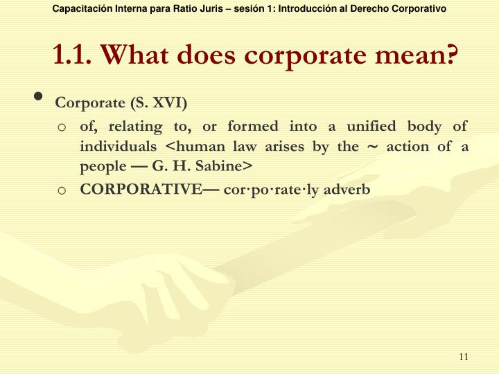 1.1. What does corporate mean?
