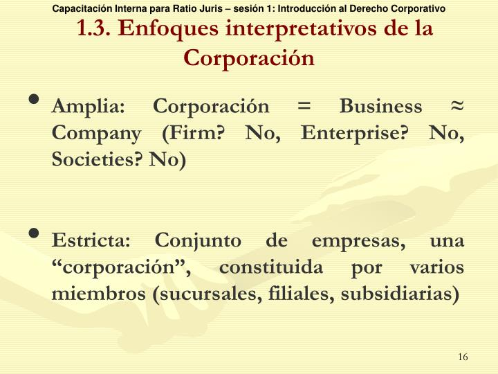 1.3. Enfoques interpretativos de la Corporación