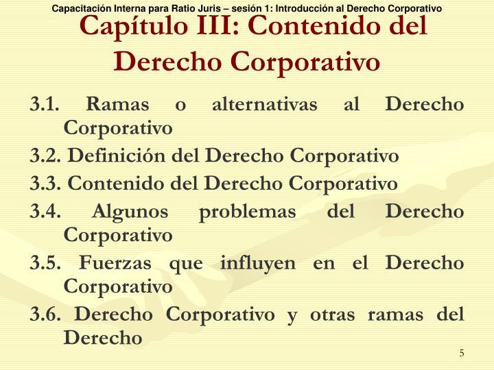 Capítulo III: Contenido del Derecho Corporativo