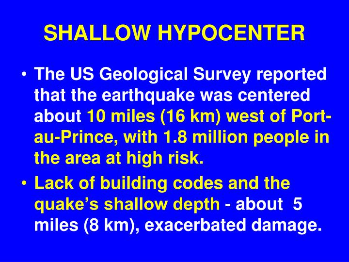 SHALLOW HYPOCENTER