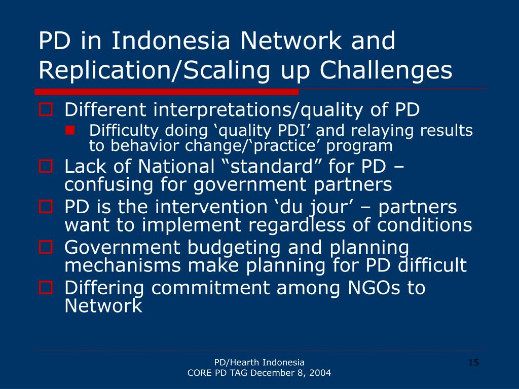 PD in Indonesia Network and Replication/Scaling up Challenges
