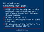 pd in indonesia right time right place