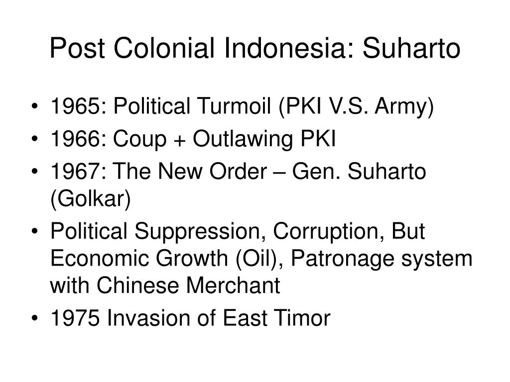 Post Colonial Indonesia: Suharto
