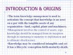 introduction origins12