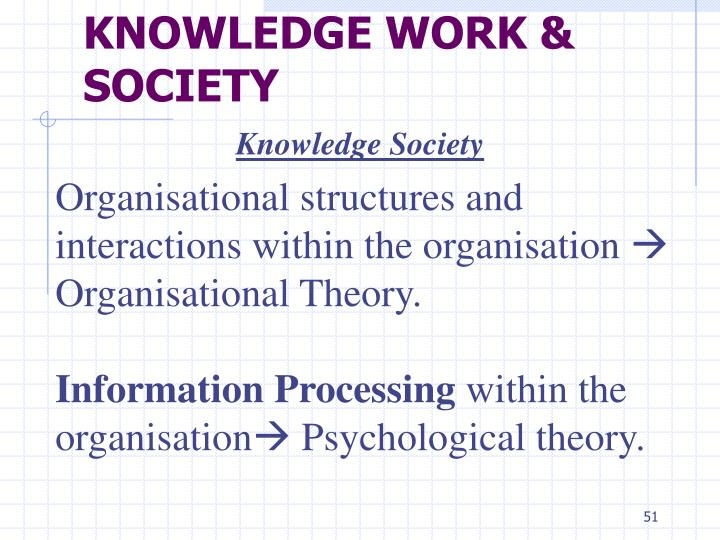 KNOWLEDGE WORK & SOCIETY