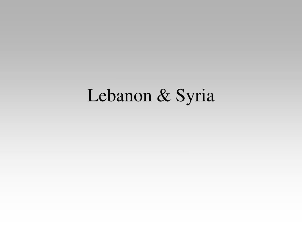 Lebanon & Syria
