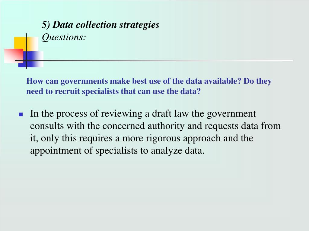 5) Data collection strategies