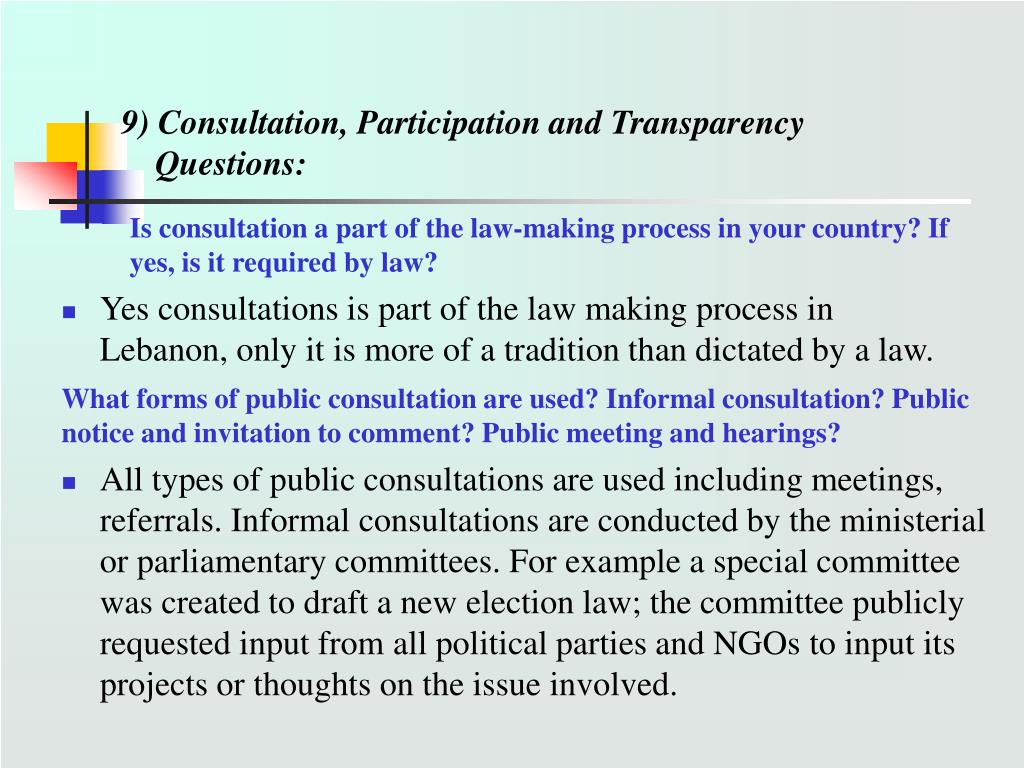 9) Consultation, Participation and Transparency
