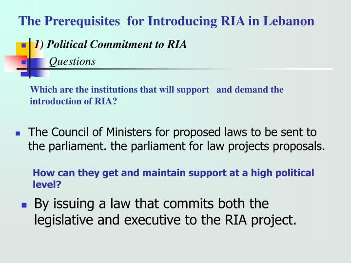 The prerequisites for introducing ria in lebanon l.jpg