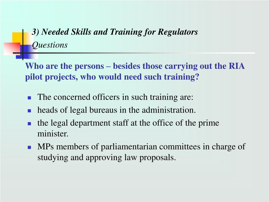 Who are the persons – besides those carrying out the RIA pilot projects, who would need such training?