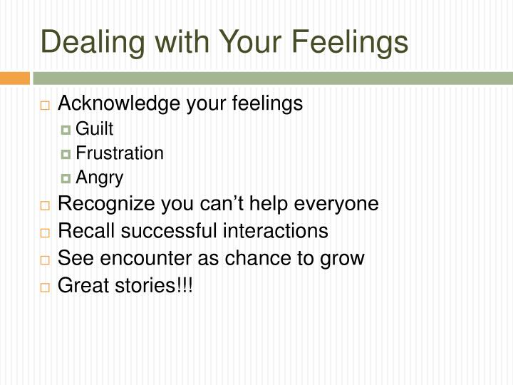 Dealing with Your Feelings