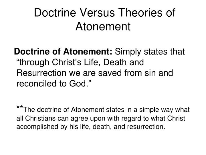 Doctrine Versus Theories of Atonement