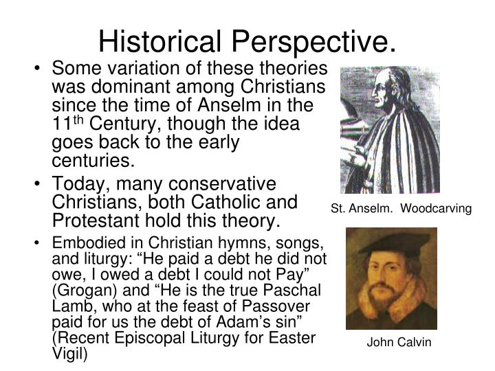 Historical Perspective.
