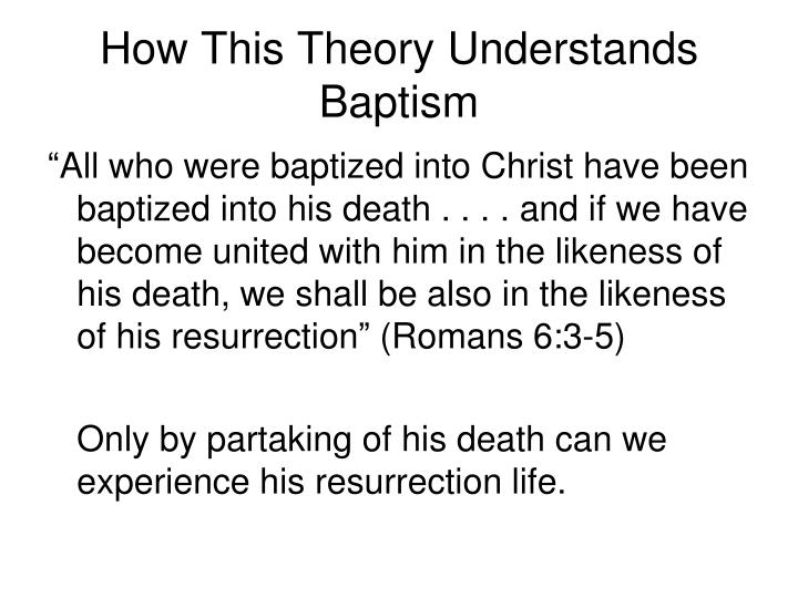 How This Theory Understands Baptism