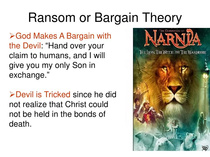 Ransom or Bargain Theory